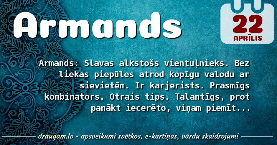 Armands skaidrojums un vārda diena