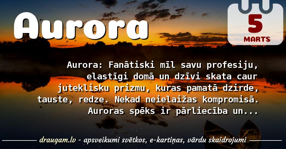 Aurora skaidrojums un vārda diena