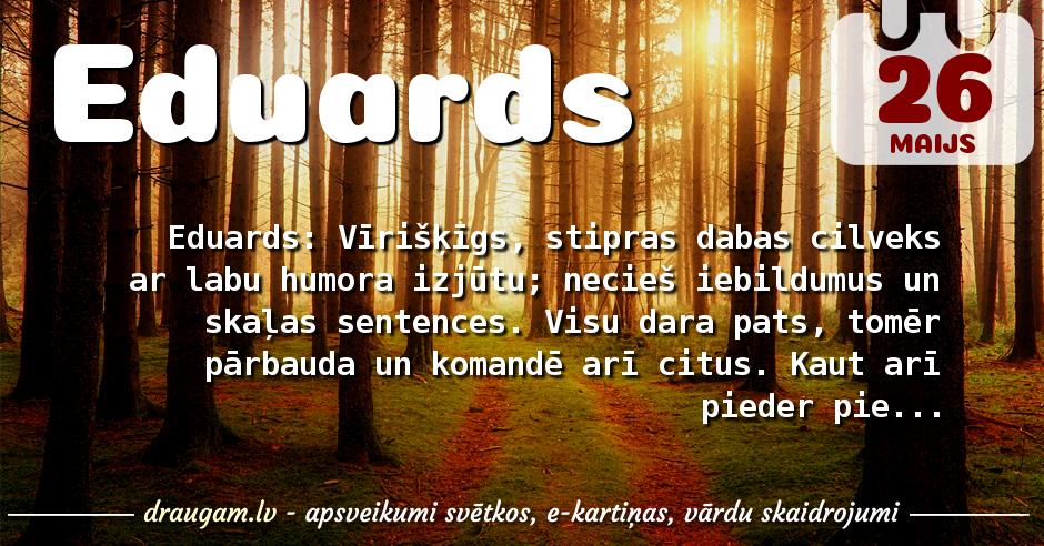 Eduards skaidrojums un vārda diena