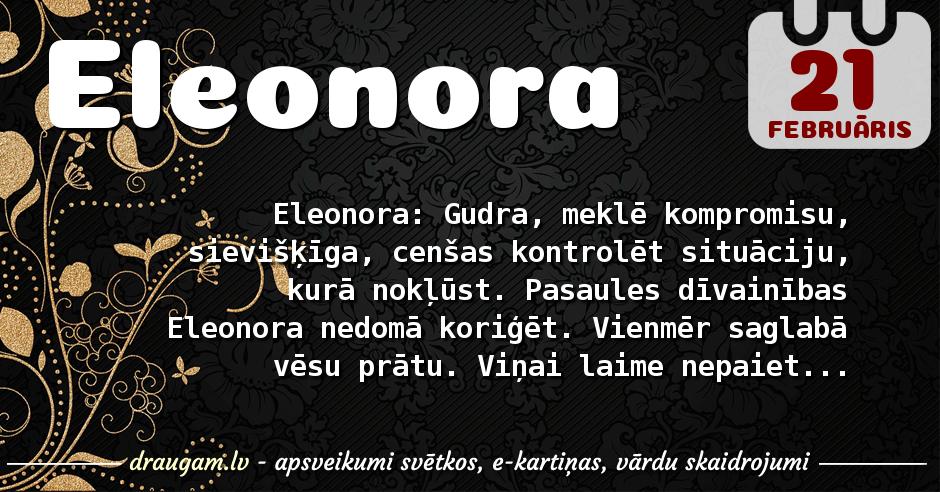 Eleonora skaidrojums un vārda diena