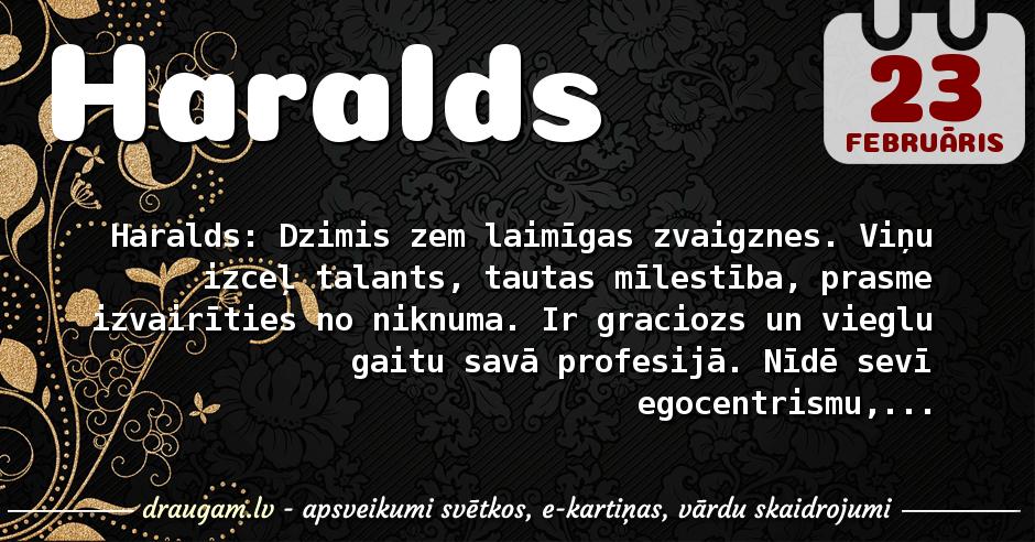 Haralds skaidrojums un vārda diena