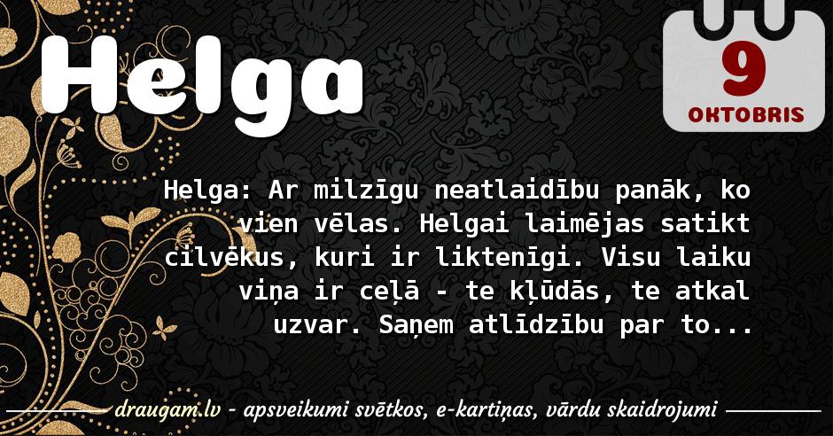 Helga skaidrojums un vārda diena