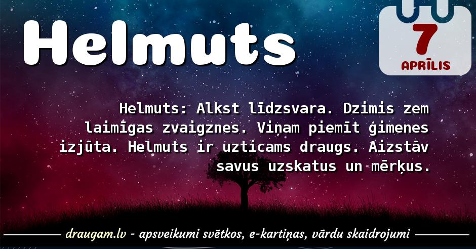 Helmuts skaidrojums un vārda diena