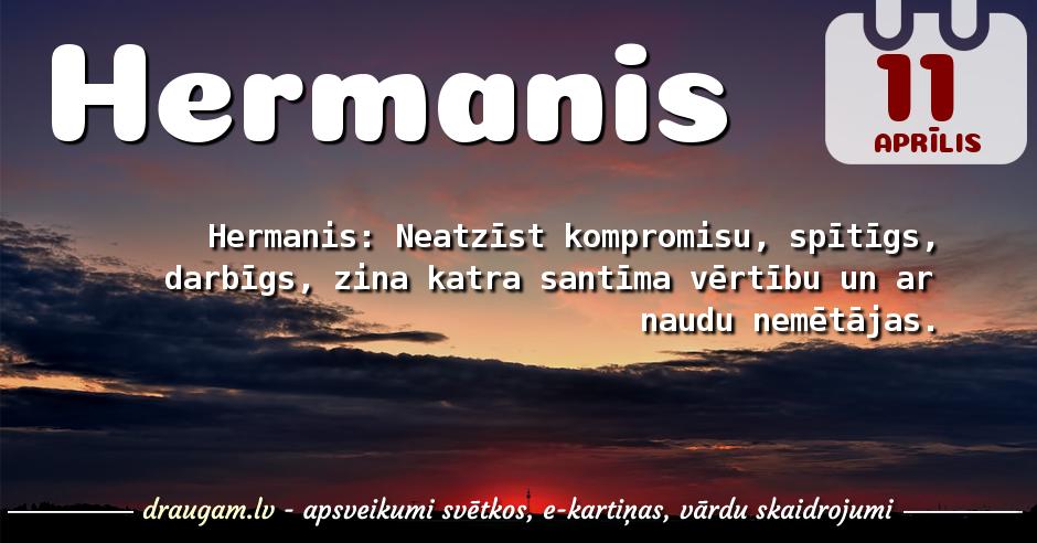 Hermanis skaidrojums un vārda diena
