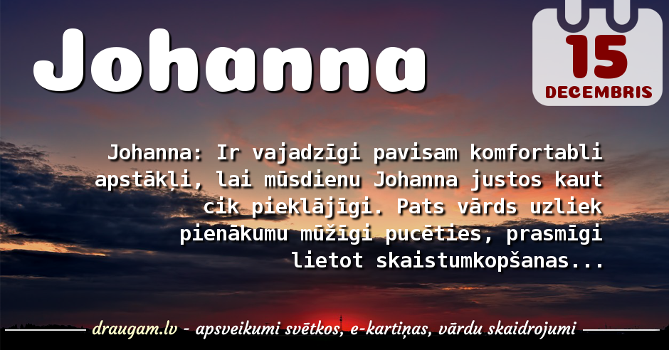 Johanna skaidrojums un vārda diena