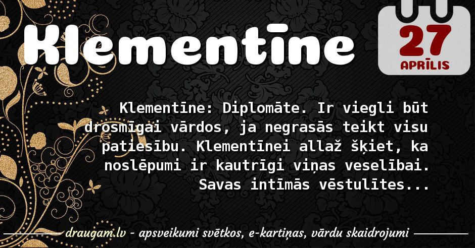 Klementīne skaidrojums un vārda diena