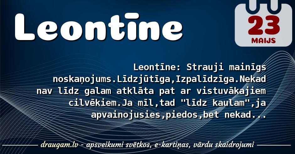 Leontīne skaidrojums un vārda diena