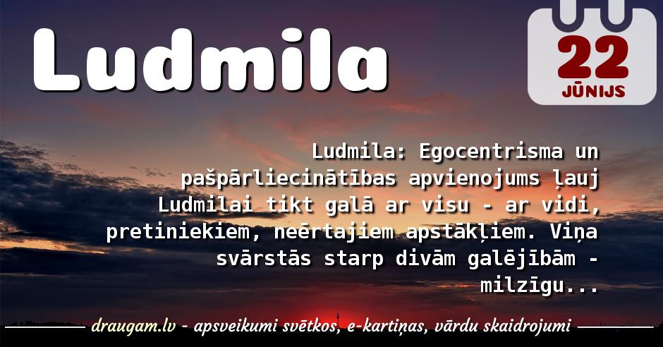 Ludmila skaidrojums un vārda diena