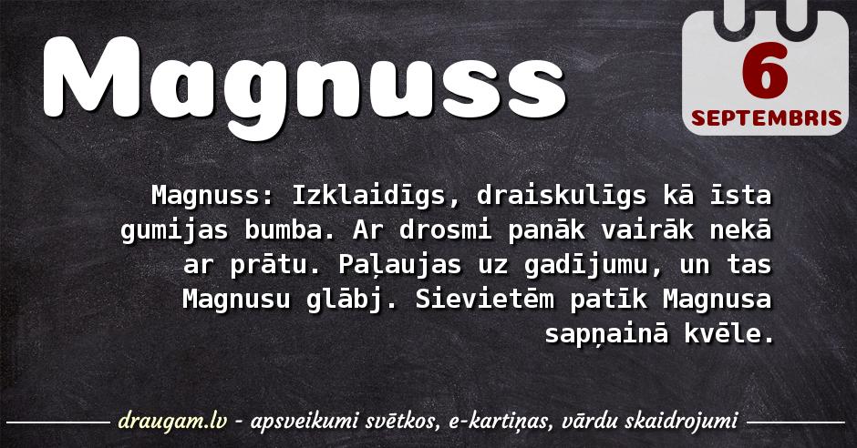 Magnuss skaidrojums un vārda diena