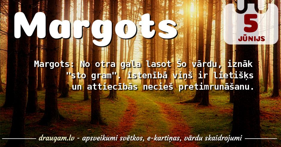 Margots skaidrojums un vārda diena