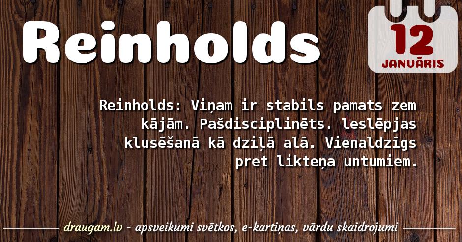 Reinholds skaidrojums un vārda diena