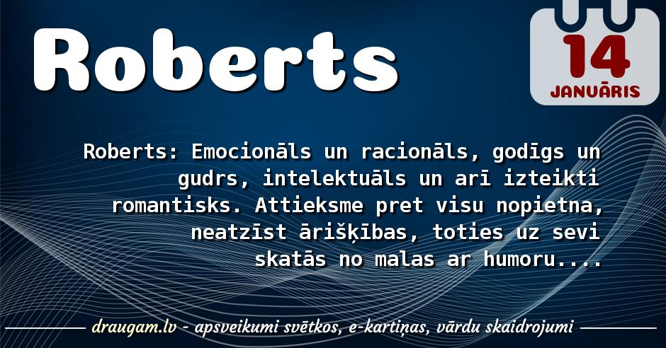 Roberts skaidrojums un vārda diena
