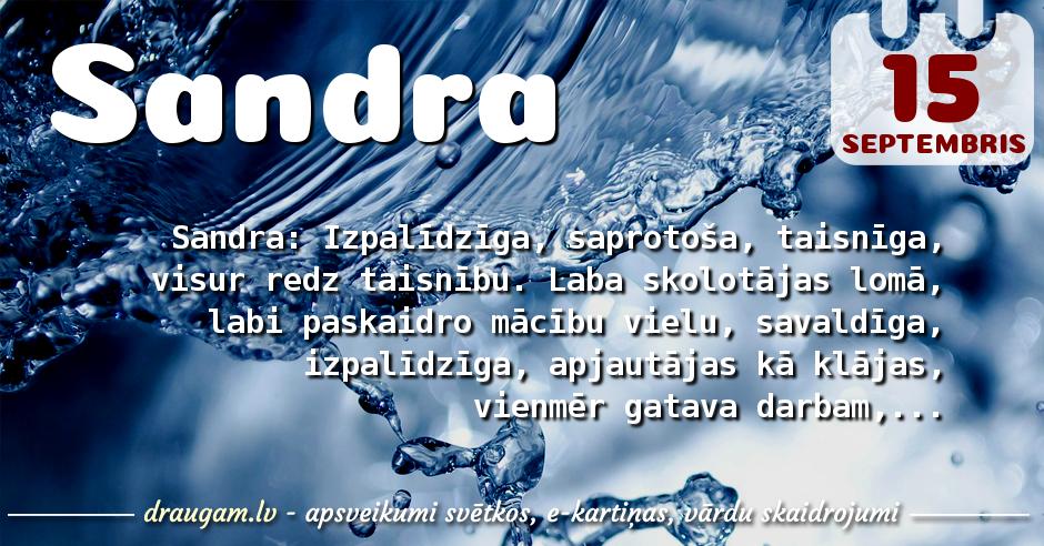 Sandra skaidrojums un vārda diena