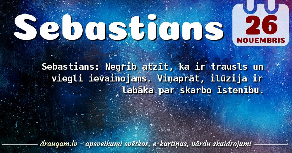 Sebastians skaidrojums un vārda diena