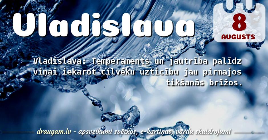 Vladislava skaidrojums un vārda diena